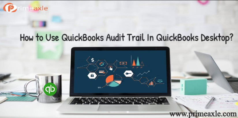 quickbooks audit trail